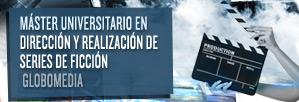Máster Universitario en Dirección y Realización de Series de Ficción