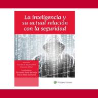 La inteligencia y su actual relación con la seguridad, en Wolters Kluwer