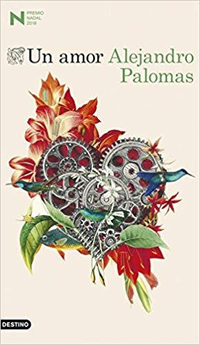 Un amor, Alejandro Palomas