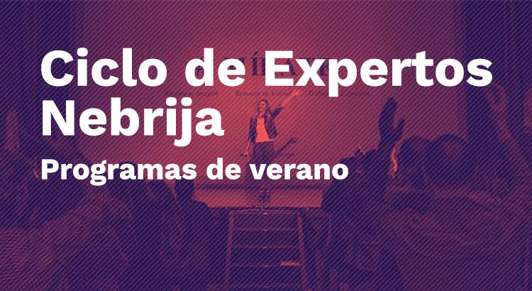 Ciclo Expertos_Institutos Nebrija 2021